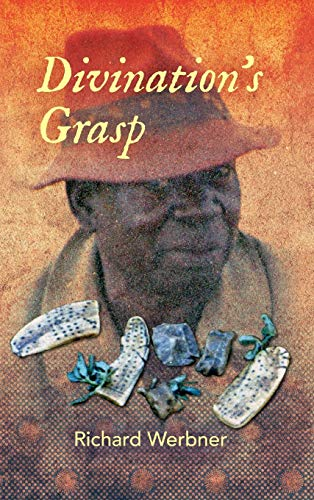 9780253018816: Divination's Grasp: African Encounters with the Almost Said