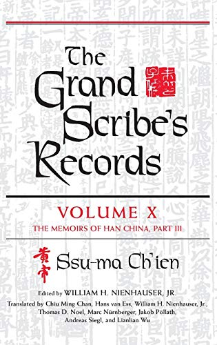 9780253019318: 10: The Grand Scribe's Records, Volume X: Volume X: The Memoirs of Han China, Part III