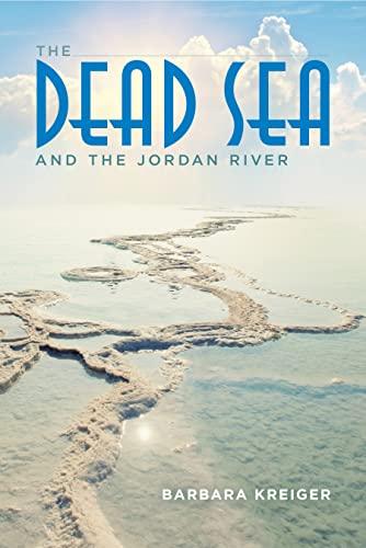 9780253019363: The Dead Sea and the Jordan River
