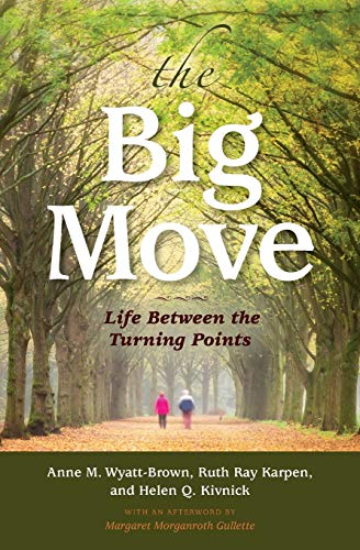9780253020642: The Big Move: Life Between the Turning Points