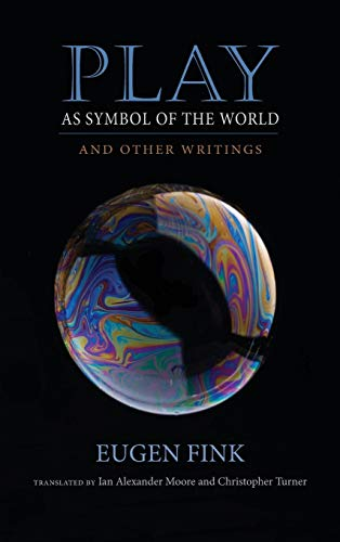 9780253021052: Play as Symbol of the World: And Other Writings (Studies in Continental Thought)
