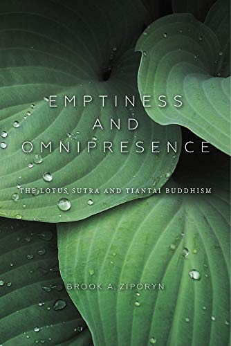 Emptiness and Omnipresence: An Essential Introduction to Tiantai Buddhism (Paperback): Brook A. ...