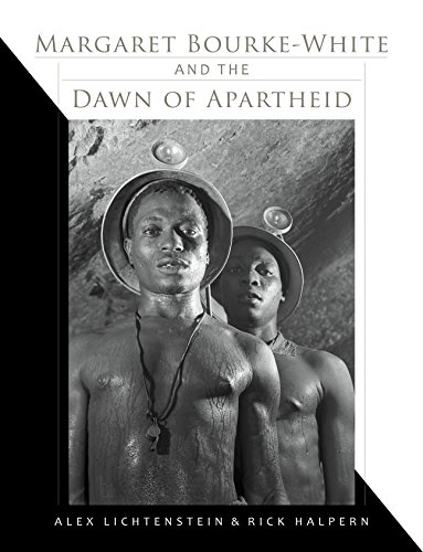 9780253021267: Margaret Bourke-White and the Dawn of Apartheid