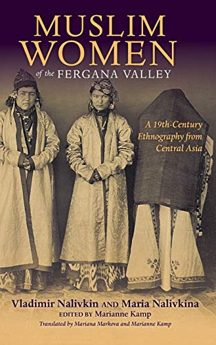 9780253021274: Muslim Women of the Fergana Valley: A 19th-Century Ethnography from Central Asia
