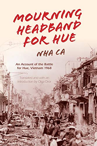 9780253021649: Mourning Headband for Hue: An Account of the Battle for Hue, Vietnam 1968