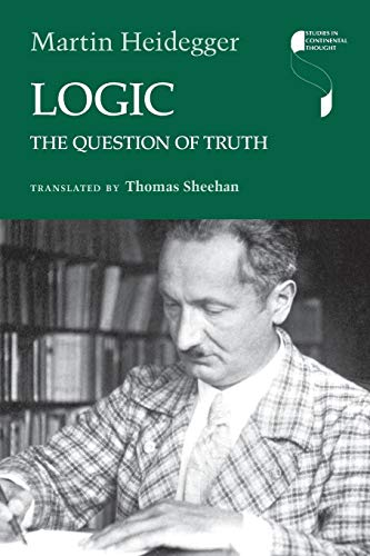 9780253021656: Logic: The Question of Truth (Studies in Continental Thought)