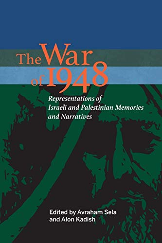 9780253022424: The War of 1948: Representations of Israeli and Palestinian Memories and Narratives (An Israel Studies Book)