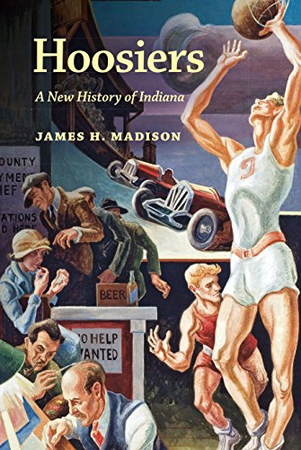 9780253023445: Hoosiers: A New History of Indiana