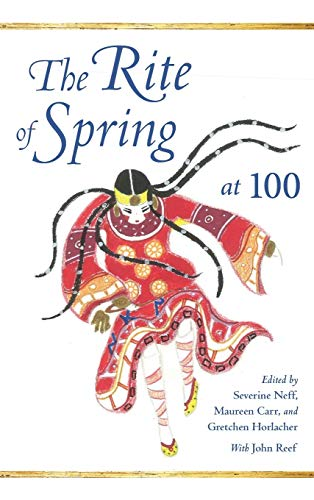 9780253024206: The Rite of Spring at 100 (Musical Meaning and Interpretation)
