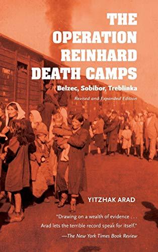 9780253025302: The Operation Reinhard Death Camps: Belzec, Sobibor, Treblinka