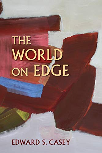 9780253026095: The World on Edge (Studies in Continental Thought)