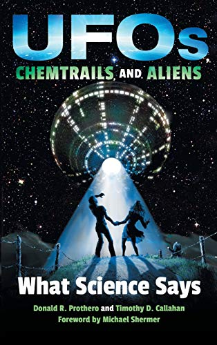 9780253026927: UFOs, Chemtrails, and Aliens: What Science Says