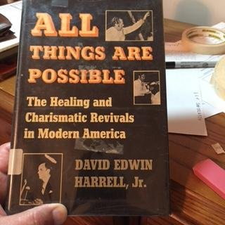 9780253100900: All Things Are Possible: The Healing and Charismatic Revivals in Modern America