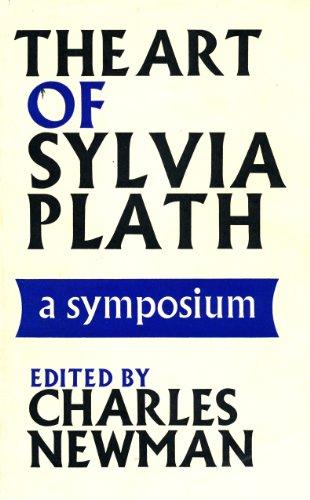The art of Sylvia Plath,: A symposium: Charles Hamilton Newman