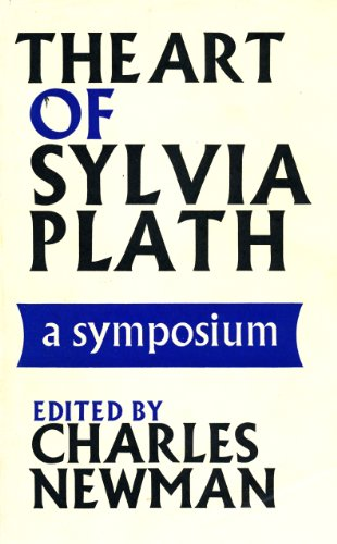 9780253104557: The art of Sylvia Plath,: A symposium