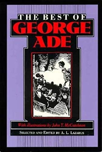 The Best of George Ade: Ade, George