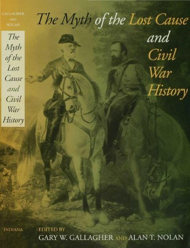 9780253109026: The Myth of the Lost Cause and Civil War History