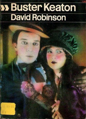 Buster Keaton (Cinema One Ser., No. 10): Robinson, David