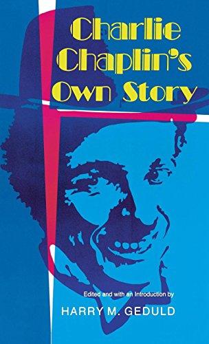 9780253111791: Charlie Chaplin's Own Story