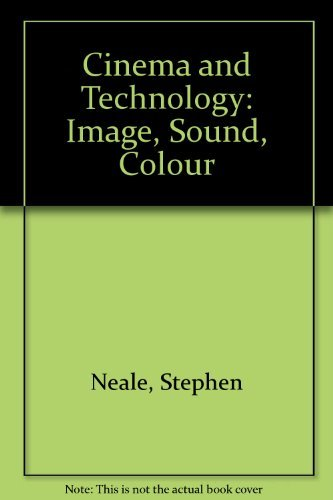 9780253111807: Cinema and Technology: Image, Sound, Colour