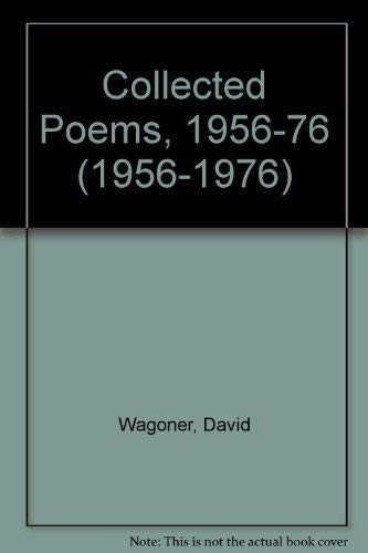 Collected Poems: 1956-1976: Wagoner, David