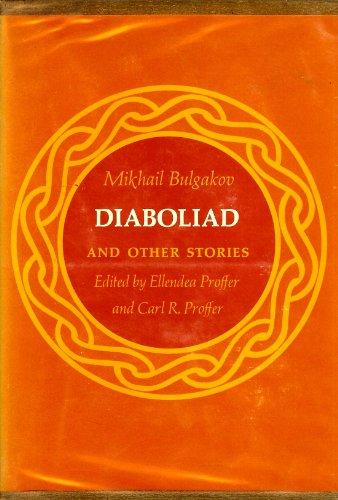 Diaboliad and Other Stories: Bulgakov, Mikhail Afanasevich
