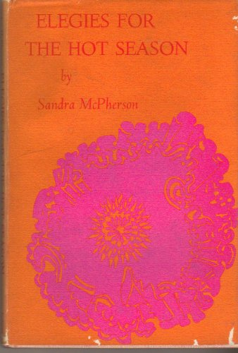 ELEGIES FOR THE HOT SEASON: McPherson, Sandra