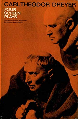 FOUR SCREEN PLAYS: Dreyer, Carl Theodor