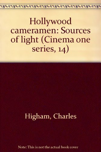 9780253138200: Hollywood cameramen: Sources of light (Cinema one series, 14)