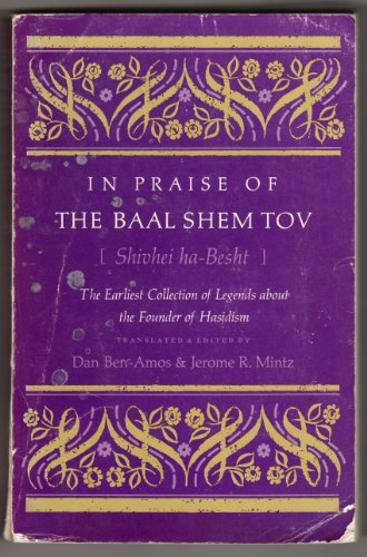 9780253140517: In Praise of the Baal Shem Tov: Earliest Collection of Legends About the Founder of Hasidism