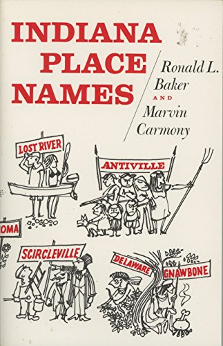 Indiana Place Names: Marvin Carmony; Ronald