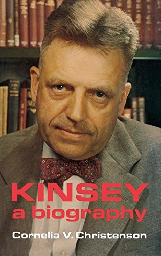 Kinsey, a biography: Cornelia V Christenson