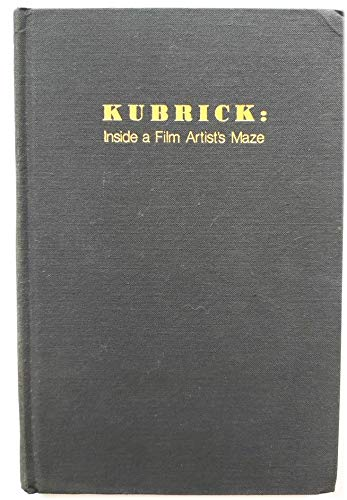9780253146489: Kubrick: Inside a Film Artist's Maze (A Midland Book)