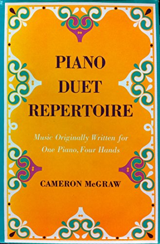 9780253147660: Piano Duet Repertoire: Music Originally Written for One Piano, Four Hands