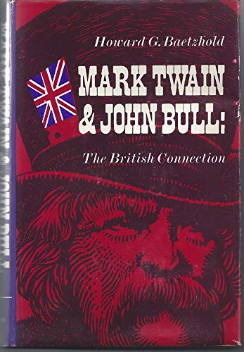 9780253150257: Mark Twain and John Bull: The British Connection