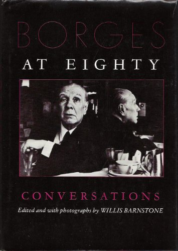 9780253166265: Borges at Eighty: Conversations