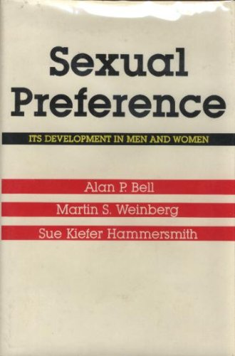 Sexual Preference: Its Development in Men and: Alan P. Bell,
