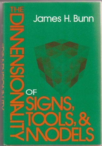 9780253169167: The Dimensionality of Signs, Tools, and Models: An Introduction (Advances in Semiotics)