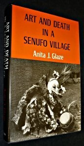 Art and Death in a Senufo Village (Traditional arts of Africa): Glaze, Anita J.
