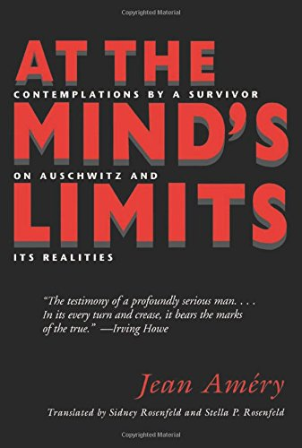 9780253177247: At the Mind's Limits: Contemplations by a Survivor on Auschwitz and Its Realities