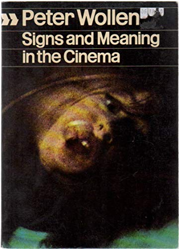 9780253181428: Signs and meaning in the cinema (Cinema one, 9)