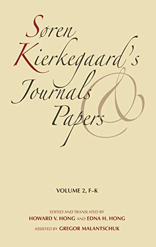 Søren Kierkegaard's Journals and Papers, Vol. 2, F-K: HONG, Howard V. and HONG, Edna H.