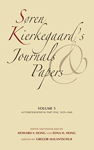 S?ren Kierkegaard's Journals and Papers: Soren Kierkegaard's: Soren Kierkegaard