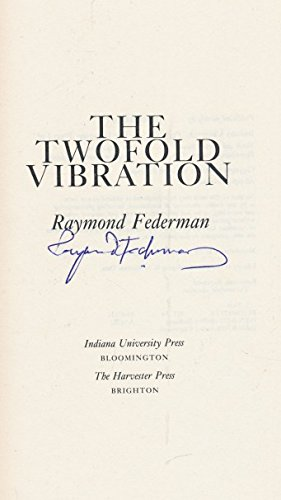 The twofold vibration. A novel.