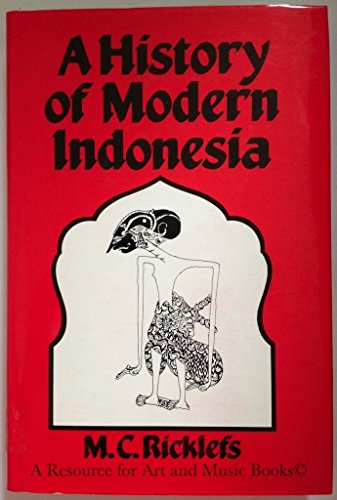 A HISTORY OF MODERN INDONESIA, C. 1300 to the Present