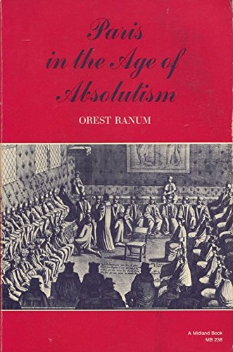 9780253196774: Paris in the Age of Absolutism