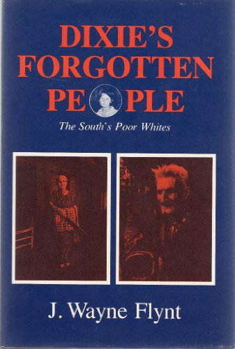 9780253197658: Dixie's Forgotten People: The South's Poor Whites (Minorities in modern America)