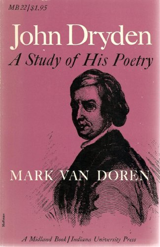 9780253200228: John Dryden: A Study of His Poetry (A Midland Book)