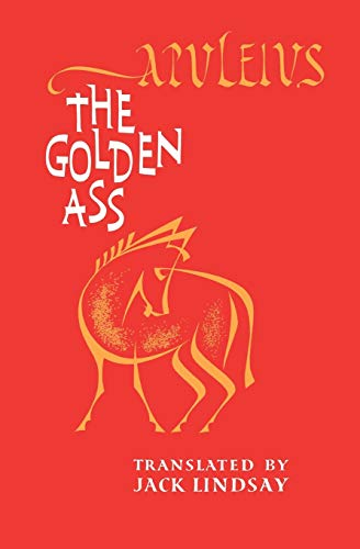 the story of cupid and psyche in the golden ass a novel by apuleius