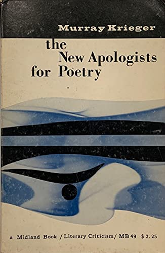 New Apologists for Poetry (Midland Books): Krieger, Murray